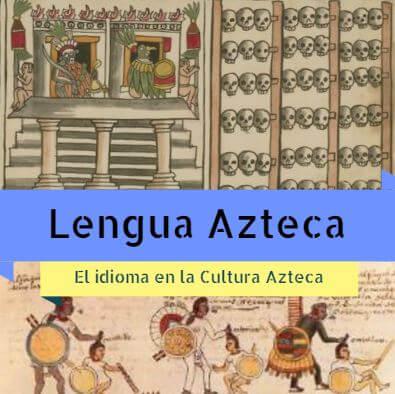 Idioma Azteca