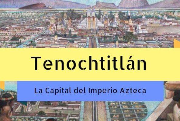 Capital imperio-azteca tenochtitlan
