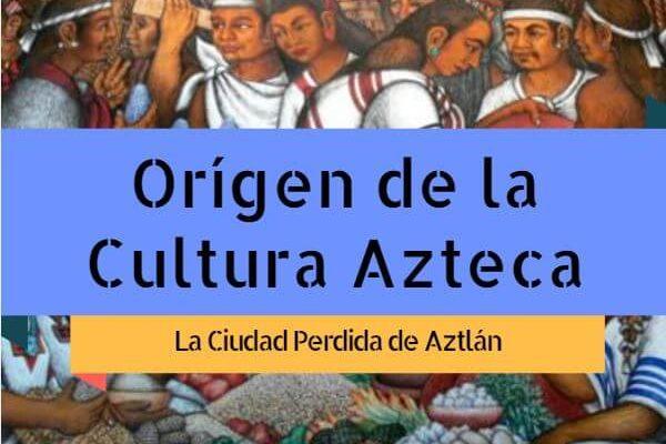 Origen de los aztecasOrigen de los aztecas