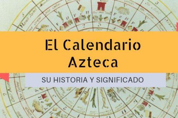 Calendario azteca que es