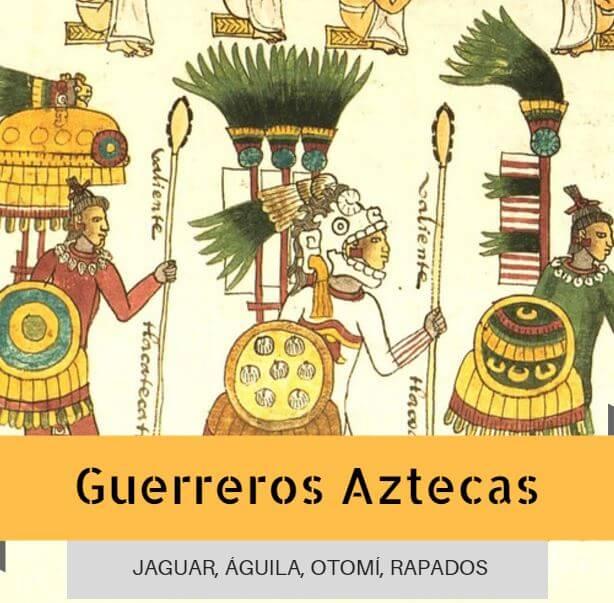 Guerreros Aztecas Rangos Y Organización Militar Jaguar águila Rapado