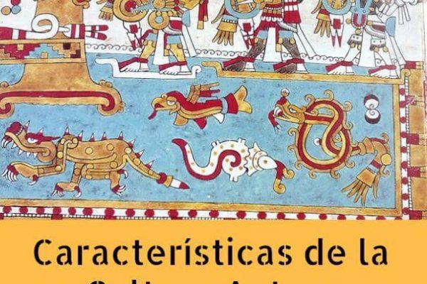 Caracteristicas cultura azteca