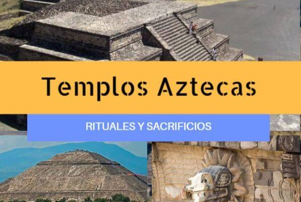 Templos aztecas rituales