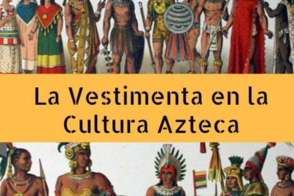 Cultura azteca ropas