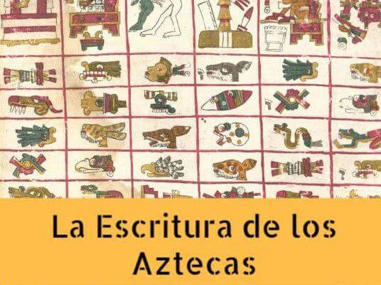 La escritura de los aztecas