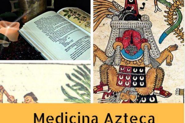 Medicina cultura azteca