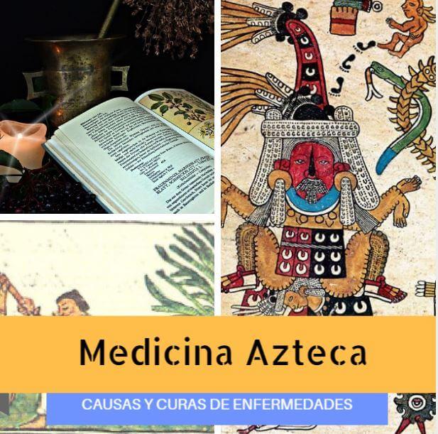 Medicina Azteca Antigua Historia Curas Y Enfermedades De Los Aztecas