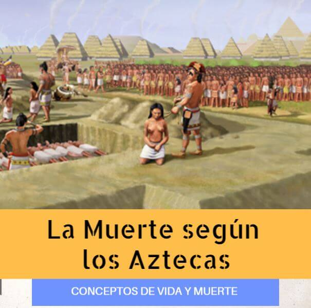 Idea De La Muerte En La Cultura Azteca Mitos Y Leyendas